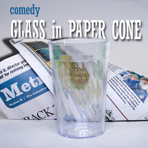 Comedy Glass in Paper Cone