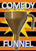 Comedy Funnel Ordinary 1 Piece