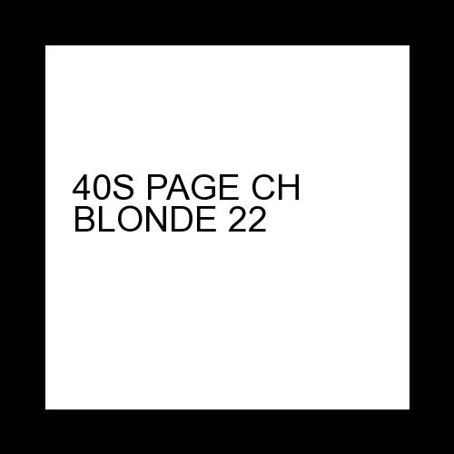 40S PAGE CH BLONDE 22