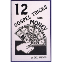 12 GOSPEL TRICKS WITH MONEY