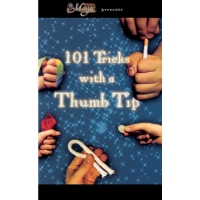 101 TRICKS WITH A THUMB TIP