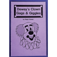 DEWEYS CLOWN GAGS AND GIGGLES